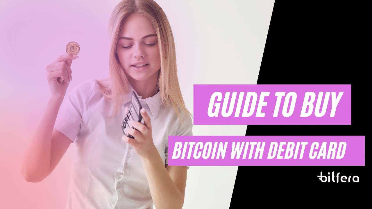 guide to buy bitcoin with debit card