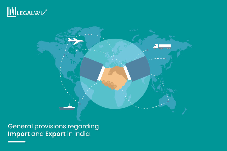 general-provisions-regarding-import-and-export-in-India