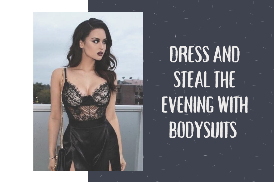 Dress and Steal the Evening with Bodysuits