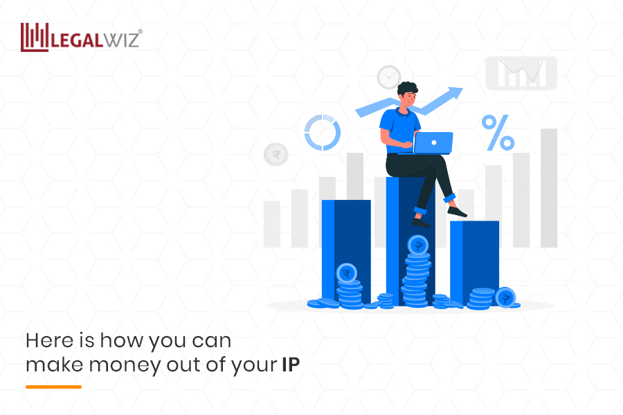 Here is how you can make money out of your IP