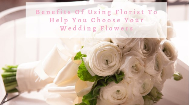 florist-the-benefits-of-using-a-florist-for-your-wedding-flowers